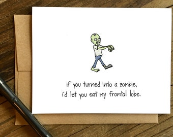 Funny Love Card - Love Card - Card for Friend - Zombie.