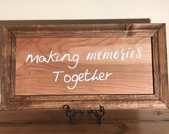 Making Memories Together Wood Sign Farmhouse Decor