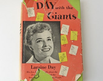 Day with the Giants by Laraine Day, vintage 1952 first edition book, baseball history book, Leo Durocher book, Giants baseball manager