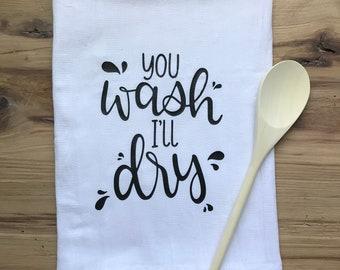 you wash i'll dry tea towel - handlettered kitchen decor!