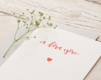 I Love You Calligraphy Letterpressed Greeting Card, Love, Valentines, Best Friend, Gift, Just Because, Red Heart Card