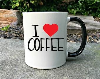 I love Coffee Mug, Funny Coffee Lover Mug, Funny Coffee Mug, Gift for her, Coffee Lover Gift, Gift for Coffee Lover, Mug, Gift for him