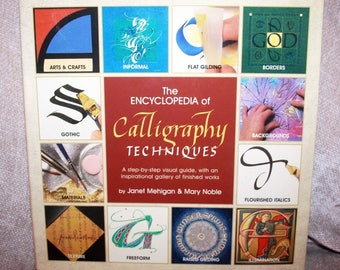 The Encyclopedia Of Calligraphy Techniques: A Step-by-Step Visual Guide...   HB/Dj in Very Good Condition.