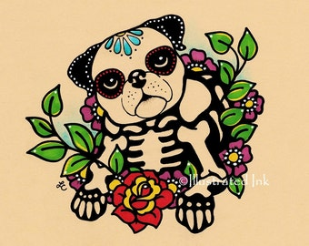 Day of the Dead PUG Dog Dia de los Muertos Art Print 5 x 7, 8 x 10 or 11 x 14 - Choose your own words - Donation to Austin Pets Alive