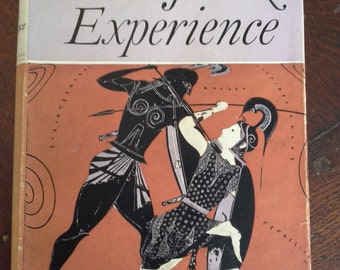 The Greek Experience by C M Bowra