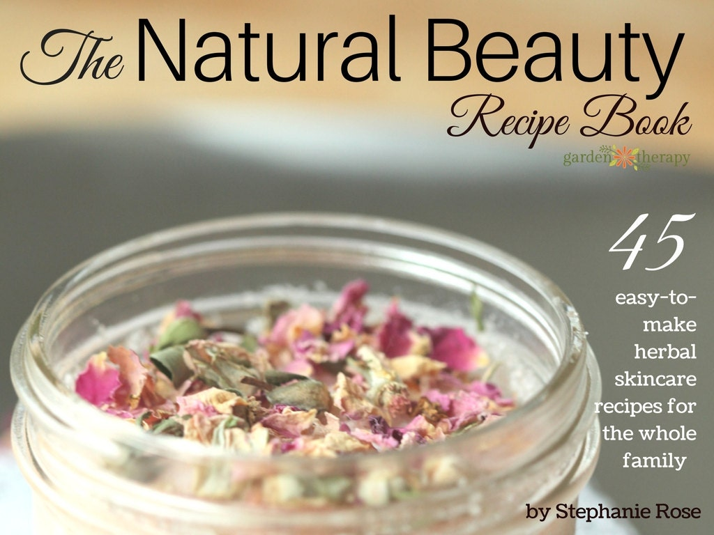 The natural beauty recipe book pdf 45 easy to make herbal zoom forumfinder Images