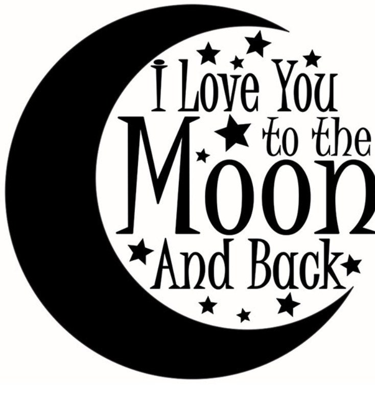 i love you to the moon and back svg cut file baby svg design. Black Bedroom Furniture Sets. Home Design Ideas