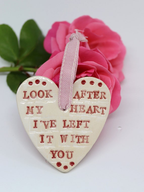 Love Heart, Romantic, look after my heart I've left it with you, Anniversary, Wedding, Newly Engaged, Just Married, Engagement, I Love You.