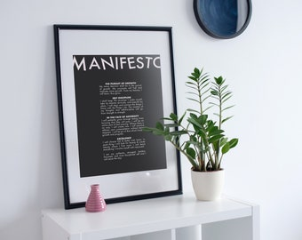 A1 Manifesto Poster, wall art, home decor, words of motivation