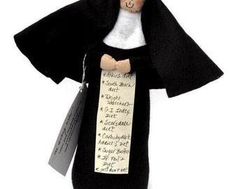 "Nun doll Catholic humor keepsake ""Nun the Less"" the dieting sister"