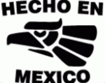 Hecho en Mexico vinyl decal car truck laptop Free Shipping!