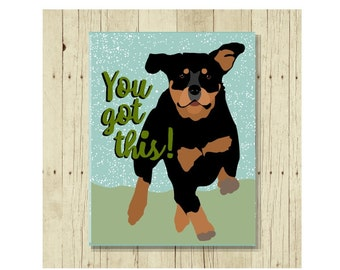 Rottweiler Magnet, Dog Magnet, Dog Lover Gift, Rottie, Rottweiler Gift, Fridge Magnet, Refrigerator Magnet, You Got This, Small Gift, Funny