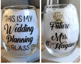 This is my wedding planning glass. Wedding planning glass. Wedding planning gift. Wedding planning wine glass. Engagement gift. Engagement