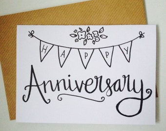 Happy Anniversary! Hand Illustrated A6 Card with Envelope- Floral- Bunting- Calligraphy