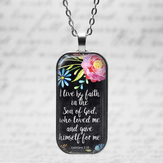 Bible Verse Pendant with chain - 18 or 24 inches - GIFT BOX included - GALATIANS 2:20 /  I live by faith in the Son of God