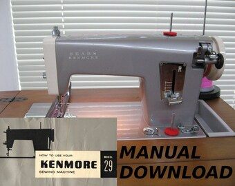 Sears Kenmore model 29 sewing machine Owners manual machine manual Sewing manual Sears Kenmore, Kenmore manual, Sears owners manual Kenmore