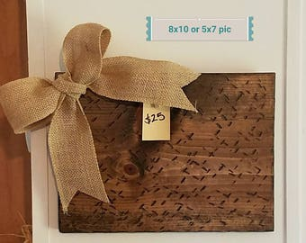 Wooden Picture Board for 8x10 or 5x7 pic