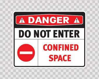 Decals sticker Danger Confined Space. Hazardous Atmosphere Ventilate Before Entering. Follow Confined Space Entry Procedures.  18442
