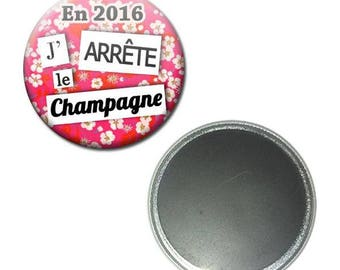 Magnet button 56 mm - the year in 2016 I stop champagne