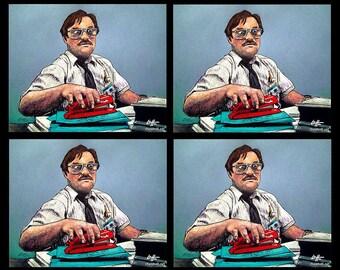 "Prints 8x10"" - Milton - Office Space Red Stapler Mike Judge Work Office Decor Corporate Slave Workoholic LOL WTF Pop Art Lowbrow Art"