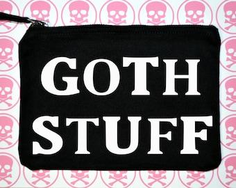 Goth Stuff makeup bag - funny makeup bag - makeup bag - funny gift idea - makeup accessory bag - makeup tools bag - funny gift - funny bag