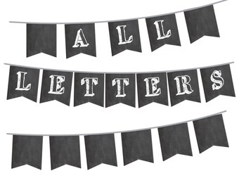 Chalkboard Banner with ALL Letters and Numbers - Printable Instant Download - Create Your Own Phrases for Baby Shower, Party, or Weddings