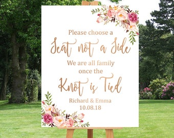 Rose Gold Boho Choose a Seat Not a Side Printable Sign, Personalised Pink Rose Gold Floral Seating Sign, Wedding Ceremony, Download 110-RG