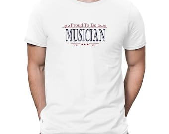 Proud To Be A Musician T-Shirt