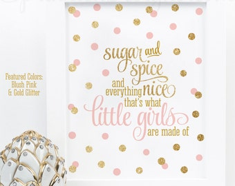Sugar and Spice and Everything Nice Printable - Blush Pink Gold Glitter Baby Girl Nursery Wall Art, Birthday Decor Sign, Instant Download