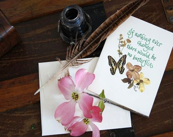 Note card, Sympathy card, Butterflies, Heartfelt, sentiment, pressed flowers. calligraphy. dogwood, print