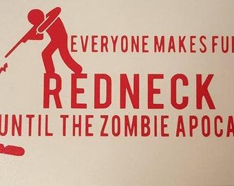 Zombie Apocalypse Redneck Vinyl Decal