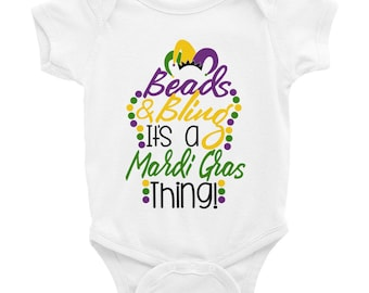 Beads and Bling it's a Mardi Gras Thing Infant Bodysuit