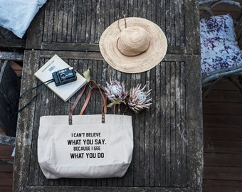 I can't believe what you say, because I see what you do., Shopper Bag With Zip, Linen Market Bag, Tote Bag With Zip, Linen Shopping Bag