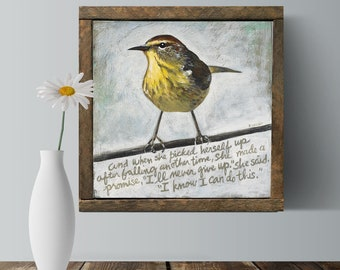 Bird Art, Support Gift, Encouraging Quote, Friend Gift, Inspirational Gifts, Gift for Her, Framed Art, Wall Quote, Inspiration Gifts