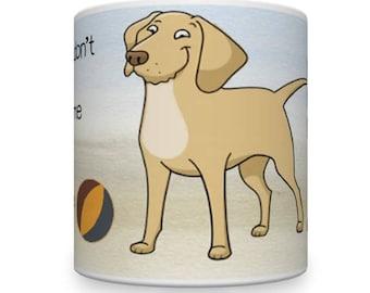 Labrador Dog Mug. Funny Dog Mug. Dog Mugs. Pet Mug. Comical Labrador Mug.