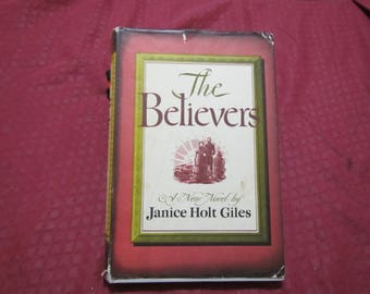 1957 ** The Believers  ** Janice Holt Giles **sj