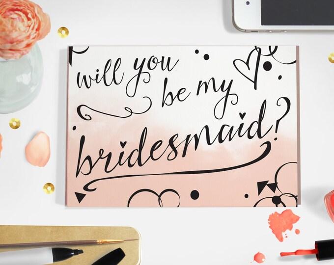 Bridesmaid Ask Card- PDF Download