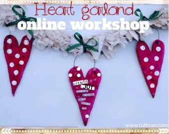 Heart garland online workshop