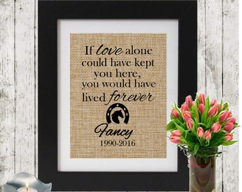 Personalized Horse Memorial - IF LOVE ALONE - Horseshoe - Loss of a Horse - Horse Name and Dates - In Memory of a horse - Horse Sympathy -