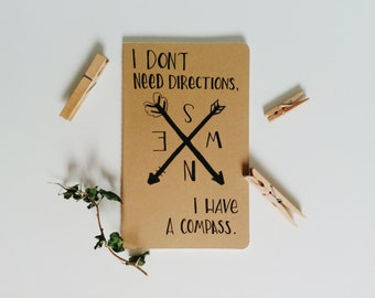 Handlettered Moleskine Journal - I Don't Need Directions