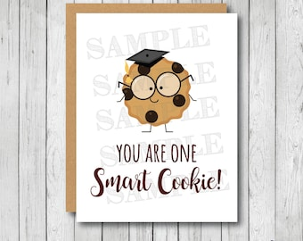 You Are One Smart Cookie Card, Graduation Card, Smart Cookie Graduation Card