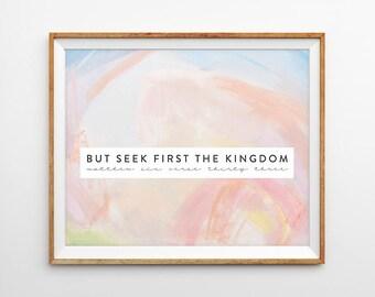 Abstract Brush Stroke Painting Scripture Print - Seek First the Kingdom (Matthew 6:33)
