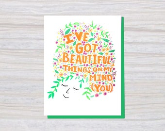 BEAUTIFUL THINGS on my MIND | A2 Size | Greeting Card | Love and Friendship Card