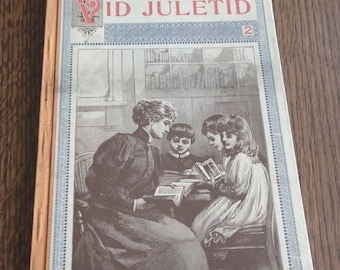 "VID JULETID BOOK, Swedish ""Festive Season"", Lutheran Augustana Book Concern,Turn of Century, Antique Collection of Poems, Stories,Lullabies"