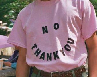 No Thank You T-Shirt