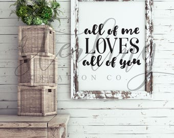 All of Me Loves All of You (Digital Print)