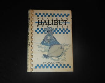Alaskan Halibut Recipes by Cecilia Nibeck