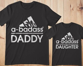 Daddy and Daughter Shirts, Daddy daughter shirts, a badas daddy, Matching Dad and daughter, Father daughter shirts, Custom design shirts dad