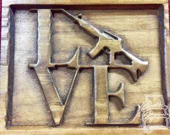 LOVE Gun Carved Plaque, Man Cave Decor, Weapons, Wall Decor, Glock, AR15, Gift for Him,
