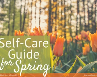 Self-Care Guide for Spring